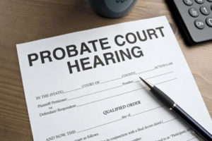 Administering an Estate through Probate With or Without a Will
