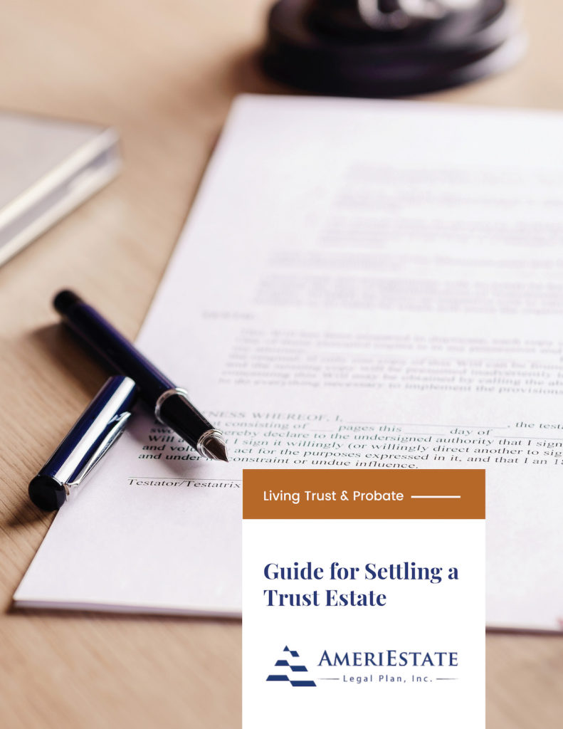 Guide for Settling a Trust Estate - E-Book | AmeriEstate Legal Plan